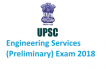 Result of UPSC Engineering Services (Preliminary) Examination, 2018